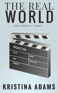 The Real World, a What Happens in New York prequel by Kristina Adams, is about Liam York after his sister dies in a car crash.