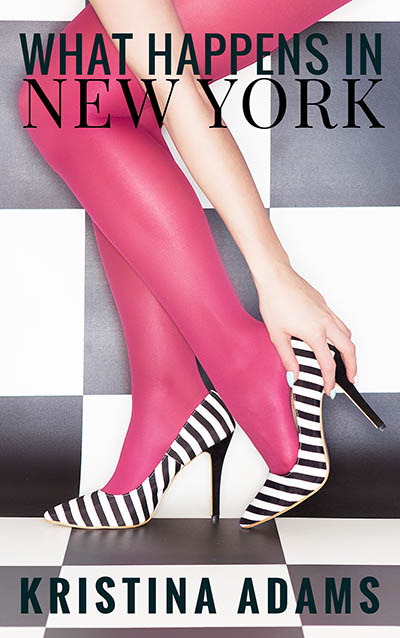 What Happens in New York is the a story of fame, fashion, and friendship written by Nottingham Author Kristina Adams.