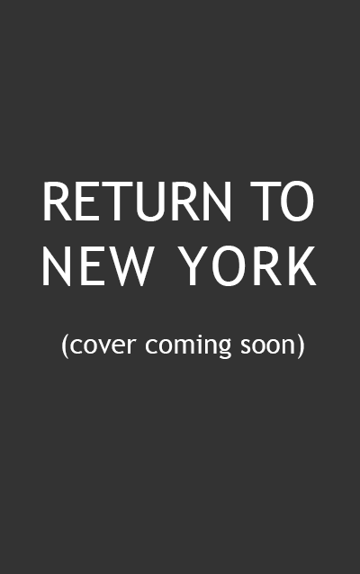 Return to New York is the exciting new novella in the What Happens in... series.