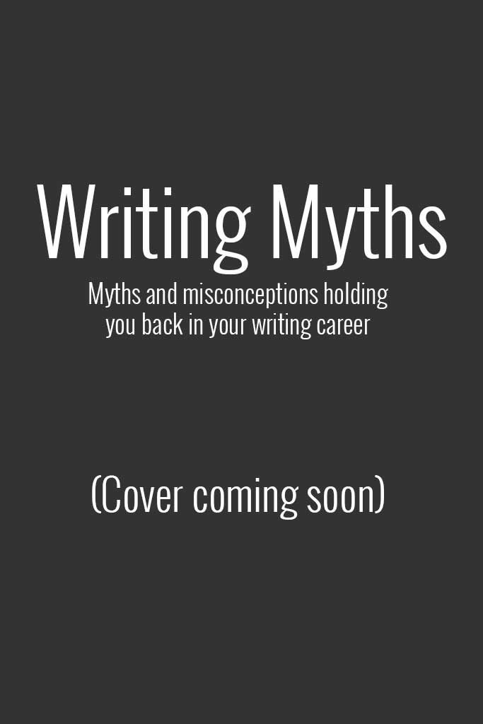 Writing Myths: cover coming soon
