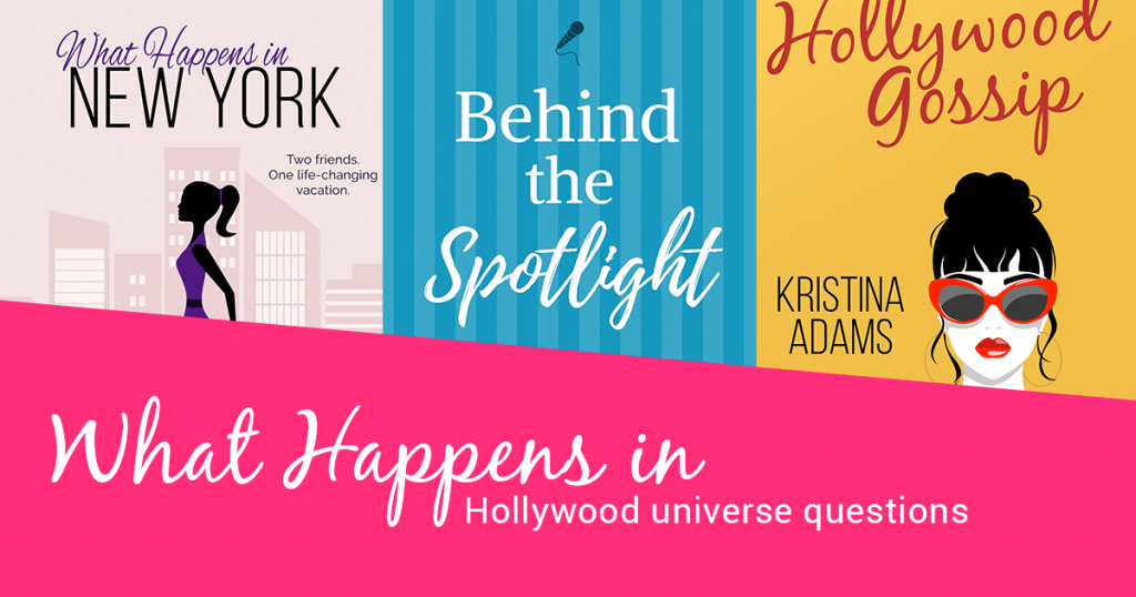 What Happens in Hollywood universe questions