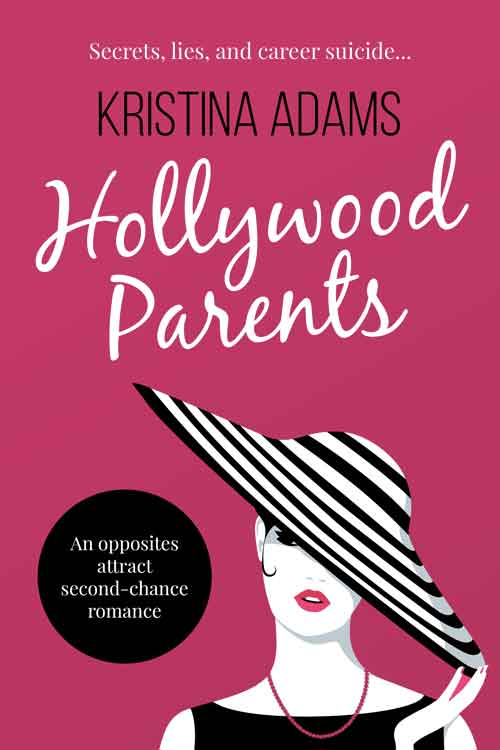 Hollywood Parents by Kristina Adams