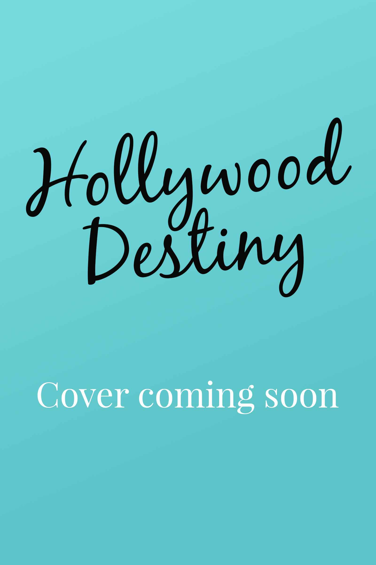 Hollywood Destiny cover coming soon