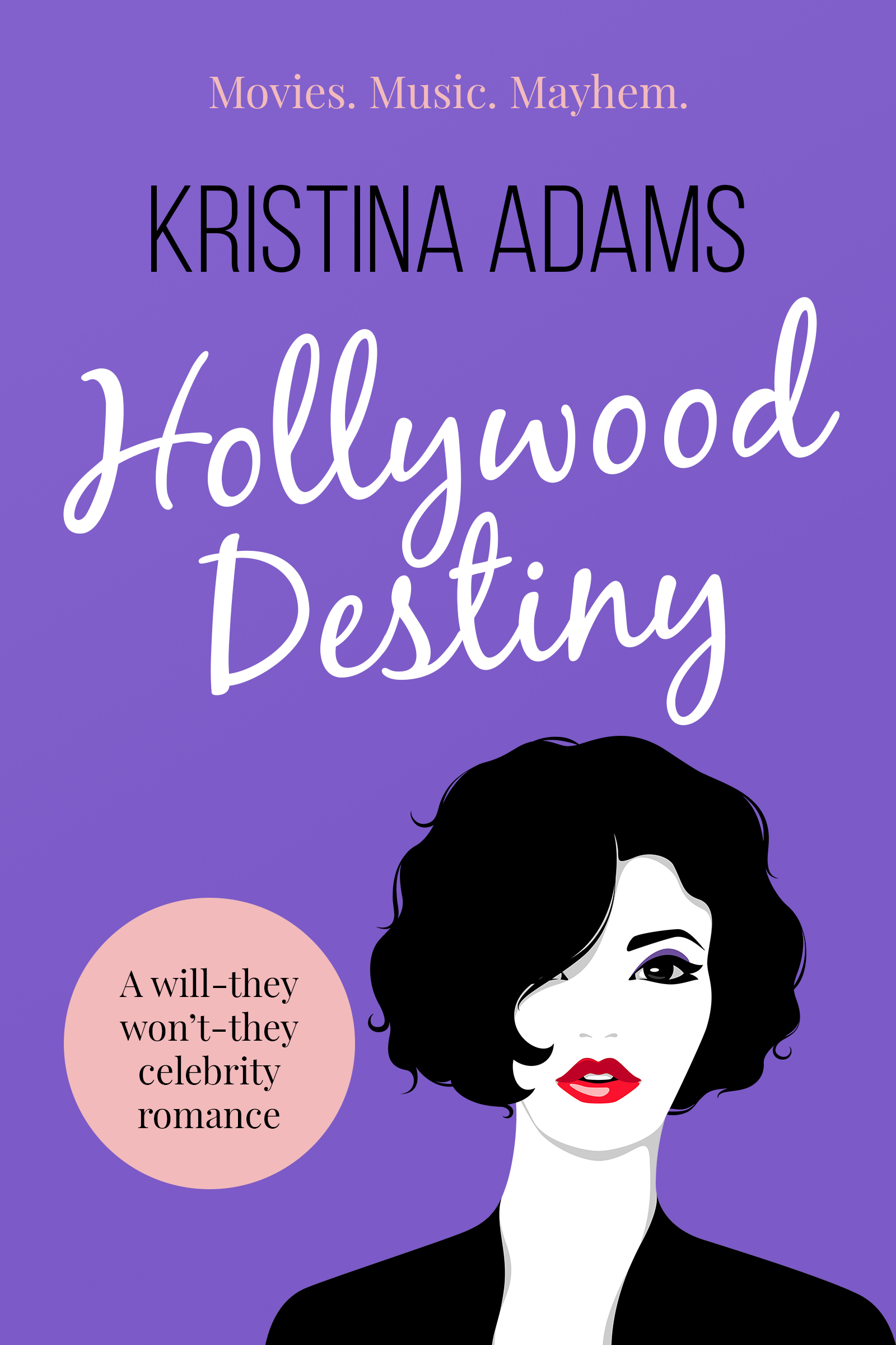 Hollywood Destiny Kristina Adams book cover