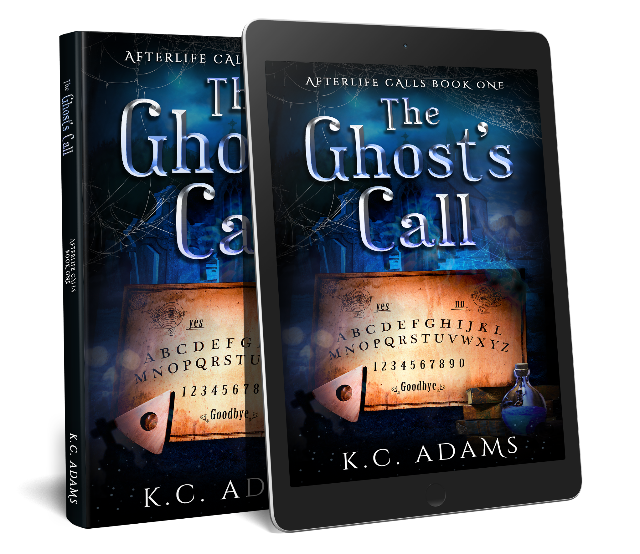The Ghost's Call - Afterlife Calls Book 1 by K.C.Adams